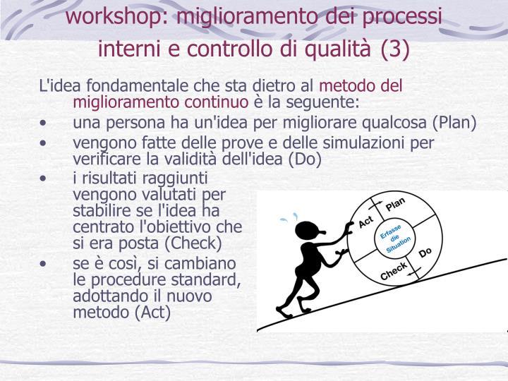 workshop: miglioramento dei processi interni e controllo di qualità