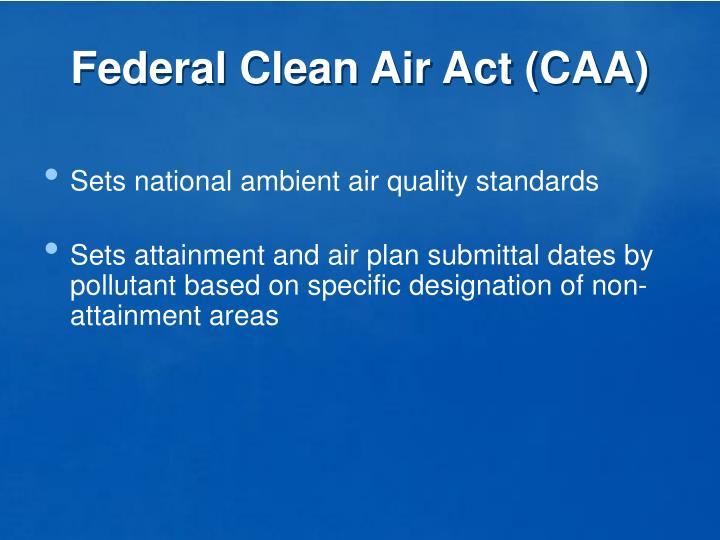 Federal Clean Air Act (CAA)