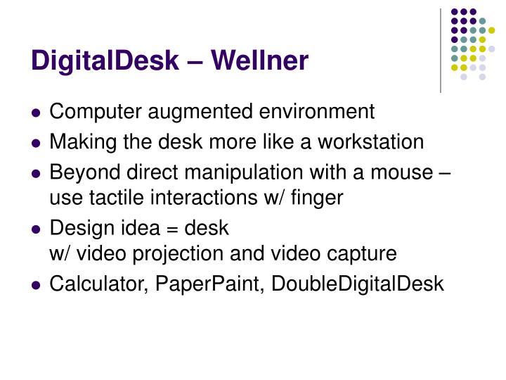 DigitalDesk – Wellner