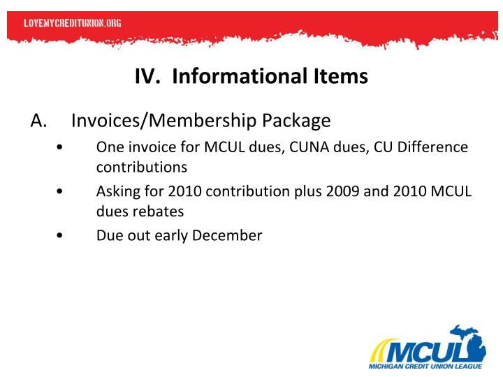 IV.  Informational Items