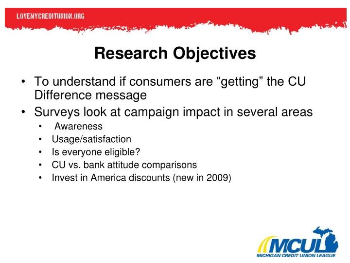 """To understand if consumers are """"getting"""" the CU Difference message"""