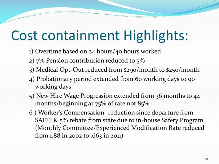 Cost containment Highlights: