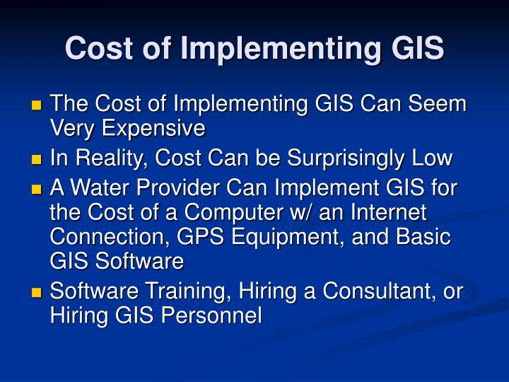 Cost of Implementing GIS