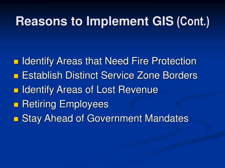 Reasons to Implement GIS
