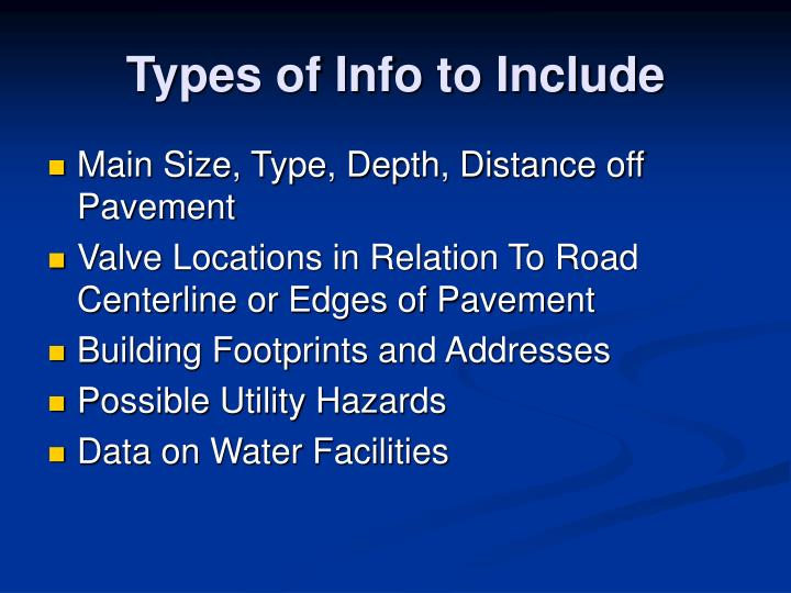 Types of Info to Include