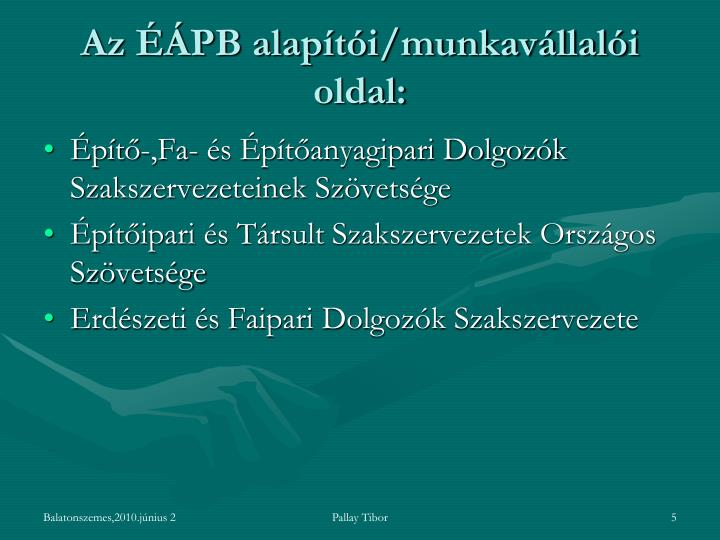 Az ÉÁPB alapítói/munkavállalói oldal: