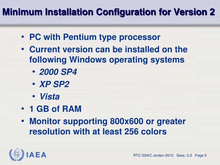 Minimum Installation Configuration for Version 2