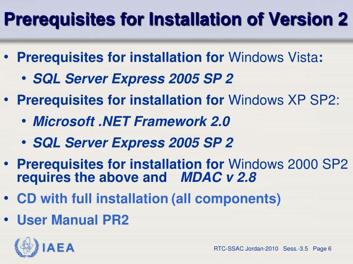 Prerequisites for Installation of Version 2