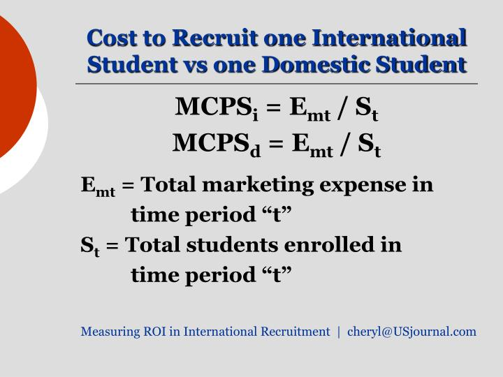 Cost to Recruit one International Student vs one Domestic Student