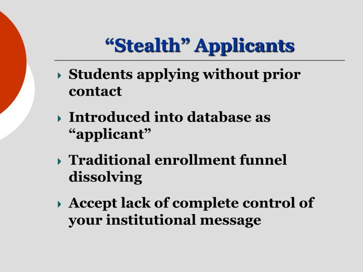 """""""Stealth"""" Applicants"""