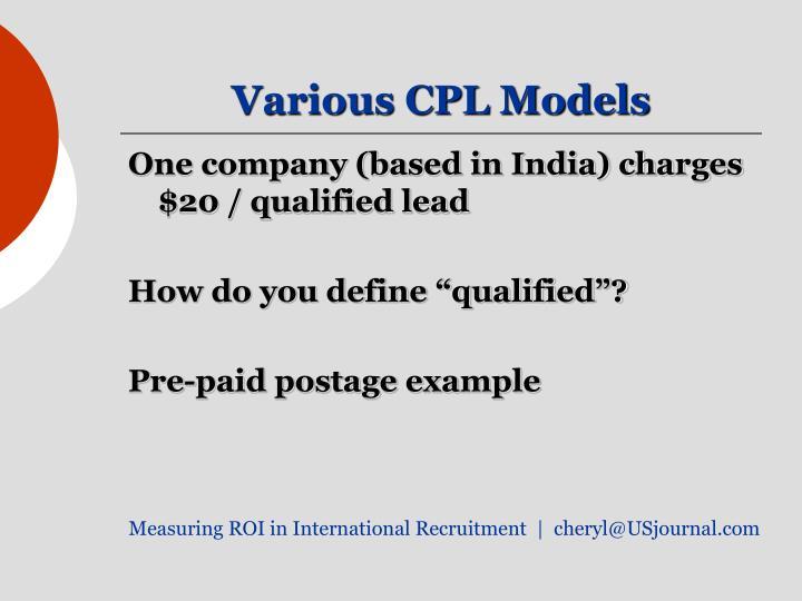 Various CPL Models