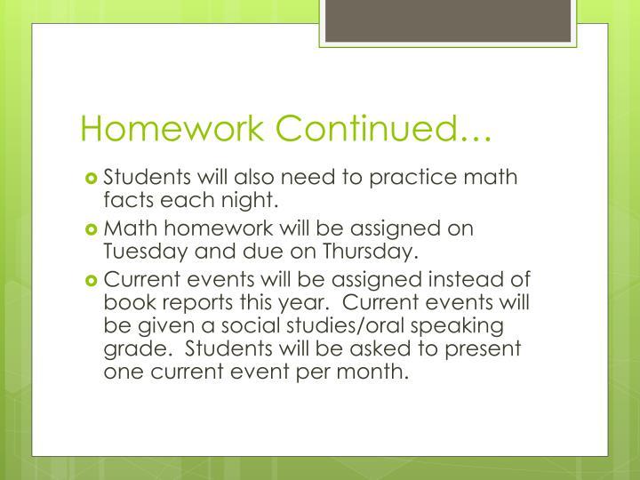 Homework Continued…