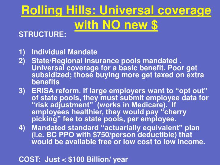 Rolling Hills: Universal coverage with NO new $