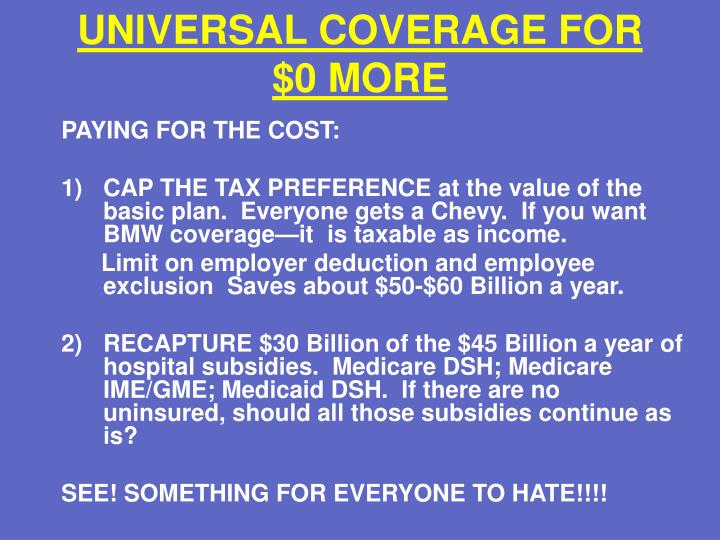 UNIVERSAL COVERAGE FOR