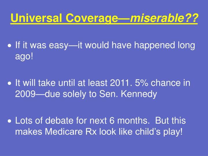 Universal Coverage—