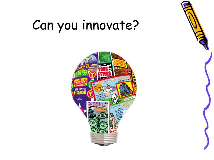 Can you innovate?