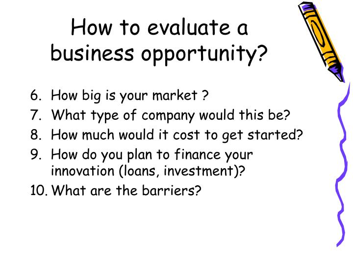 How to evaluate a business opportunity?