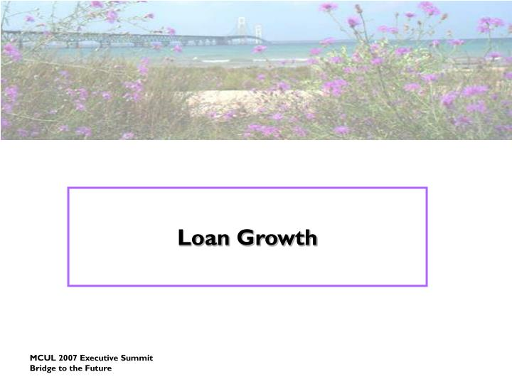Loan Growth