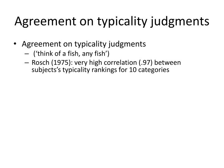 Agreement on typicality judgments
