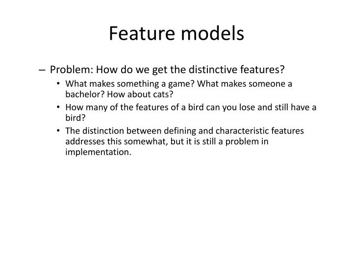 Feature models