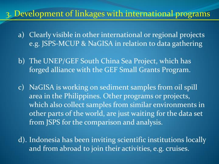 3. Development of linkages with international programs