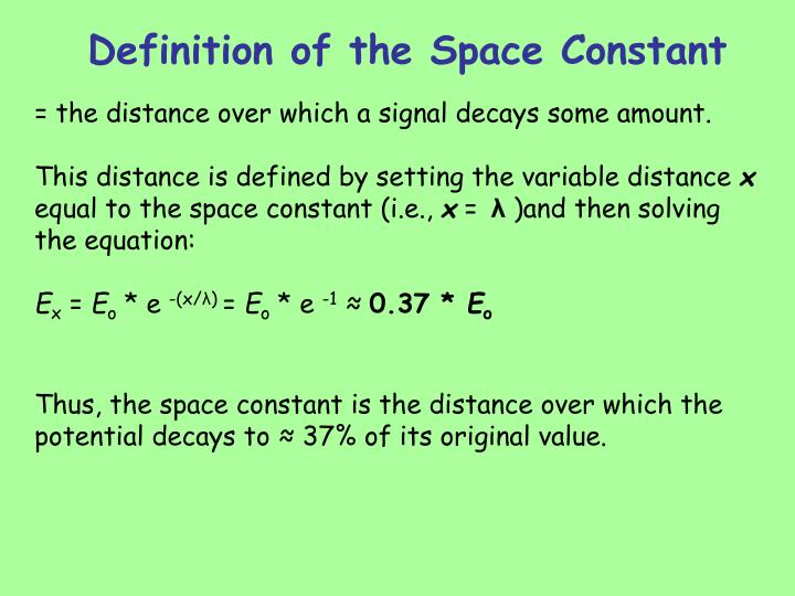 Definition of the Space Constant