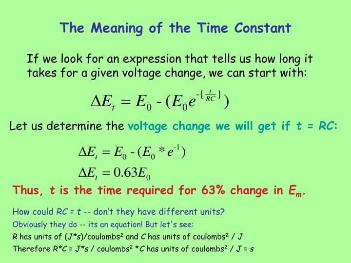 The Meaning of the Time Constant