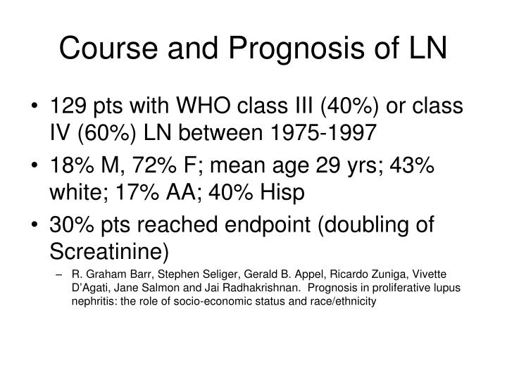 Course and Prognosis of LN