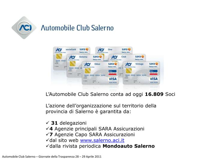 L'Automobile Club Salerno conta ad oggi
