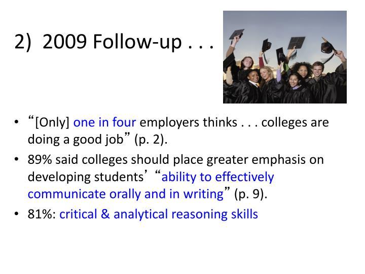 2)  2009 Follow-up . . .