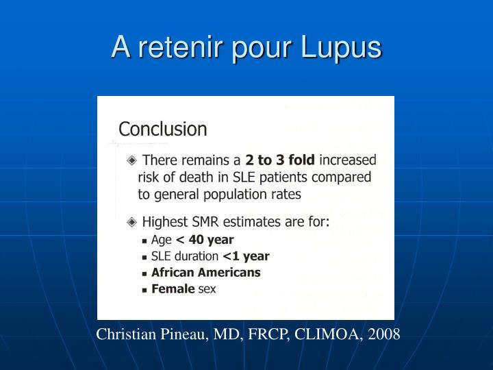A retenir pour Lupus
