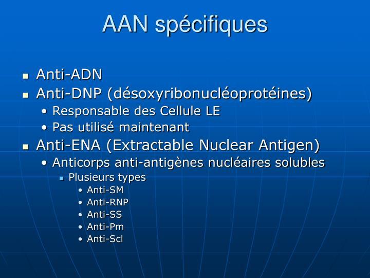 AAN spécifiques