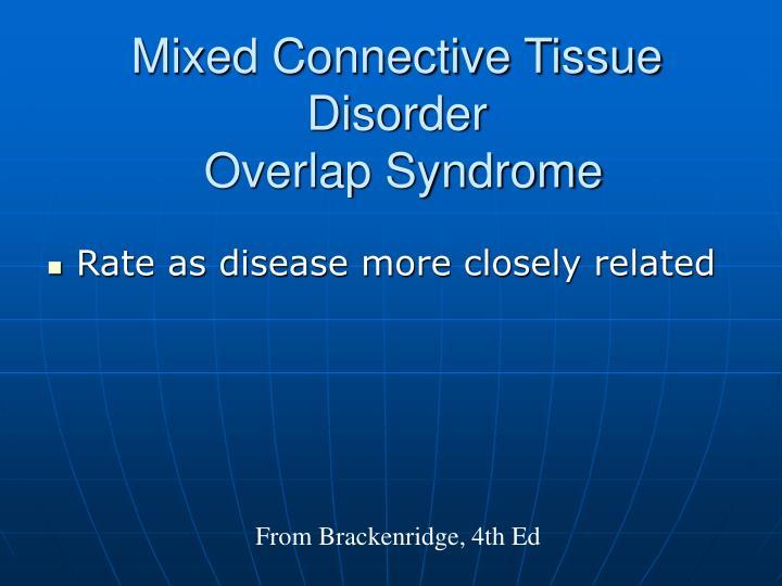 Mixed Connective Tissue Disorder