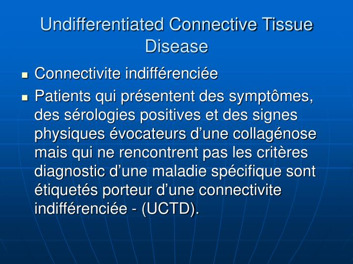 Undifferentiated Connective Tissue