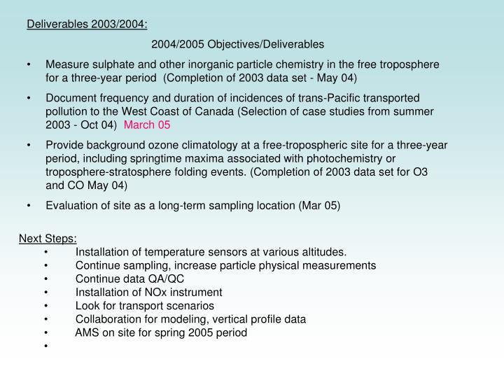 Deliverables 2003/2004: