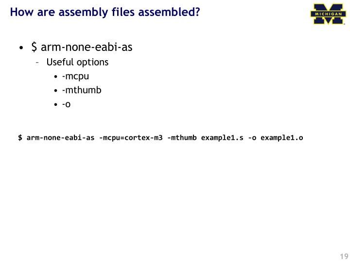 How are assembly files assembled?