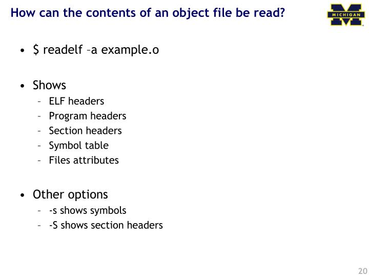 How can the contents of an object file be read?