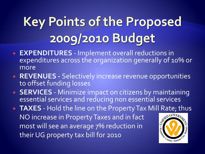 Key Points of the Proposed 2009/2010 Budget