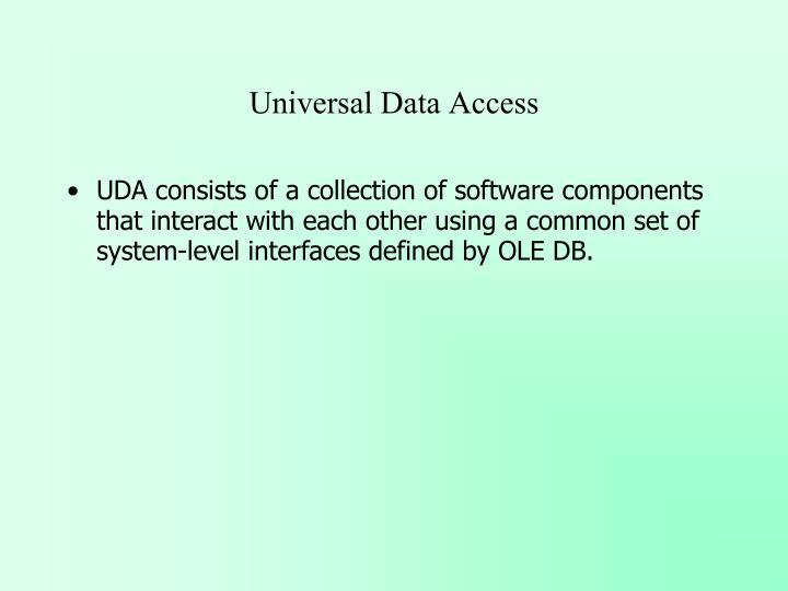 Universal Data Access