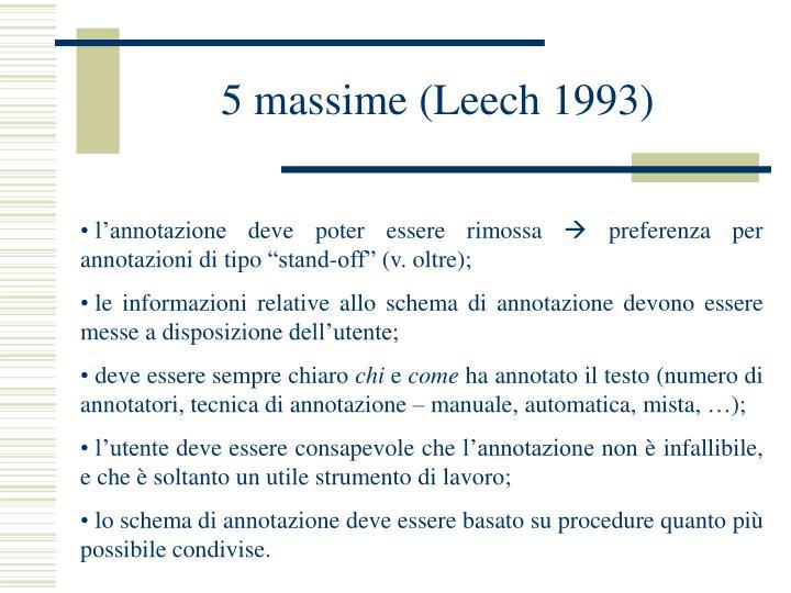 5 massime (Leech 1993)