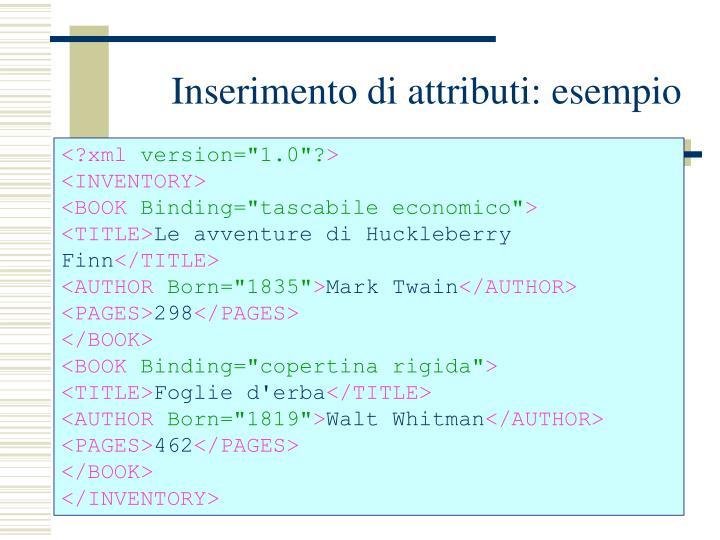 Inserimento di attributi: esempio