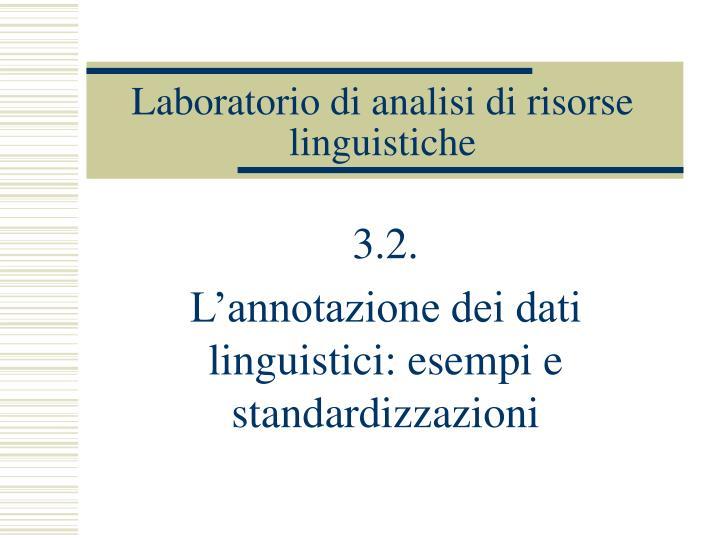 Laboratorio di analisi di risorse linguistiche