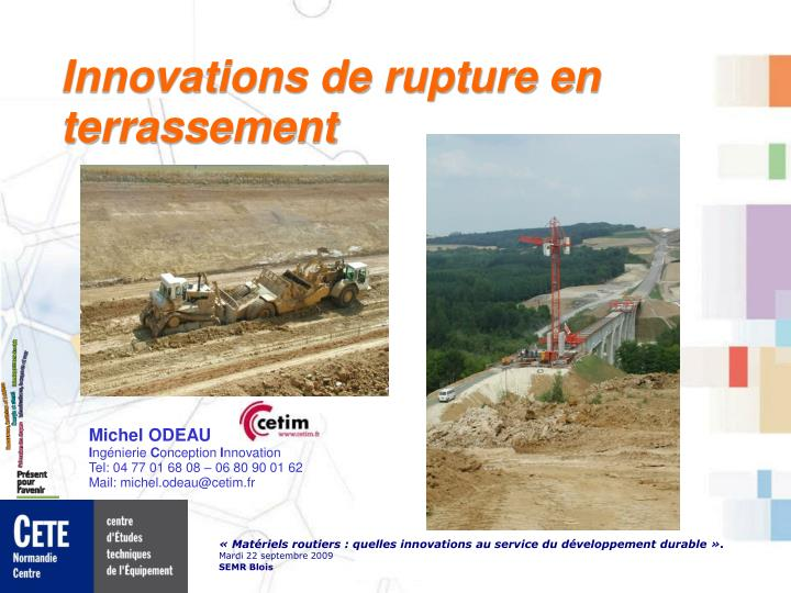 Innovations de rupture en terrassement