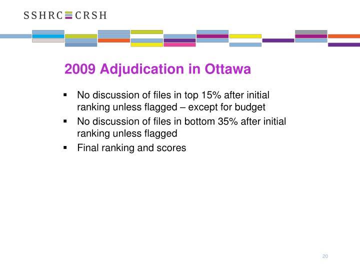 2009 Adjudication in Ottawa