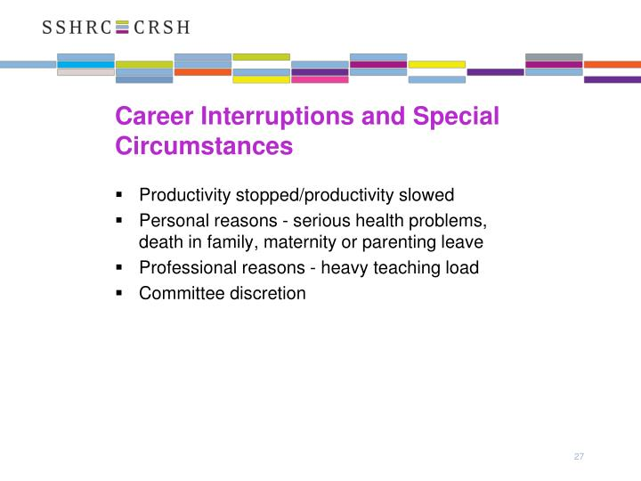 Career Interruptions and Special Circumstances