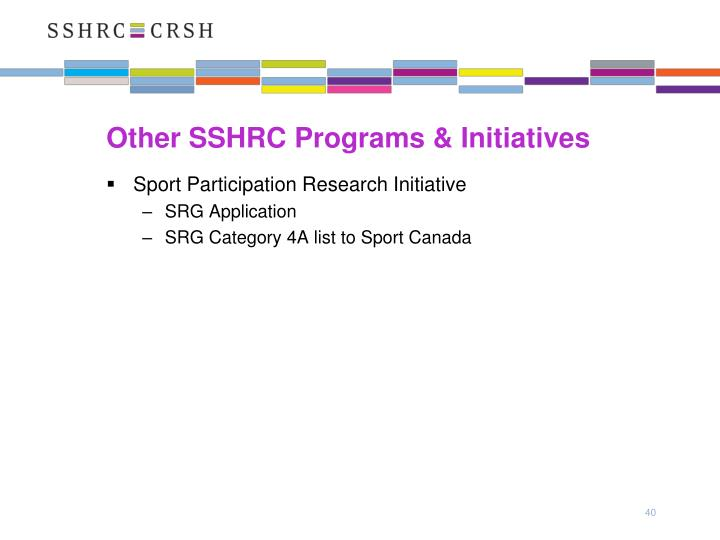 Other SSHRC Programs & Initiatives