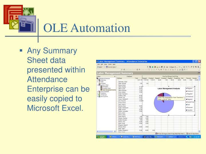 Any Summary Sheet data presented within Attendance Enterprise can be easily copied to Microsoft Excel.