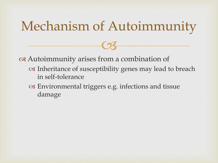 Mechanism of Autoimmunity