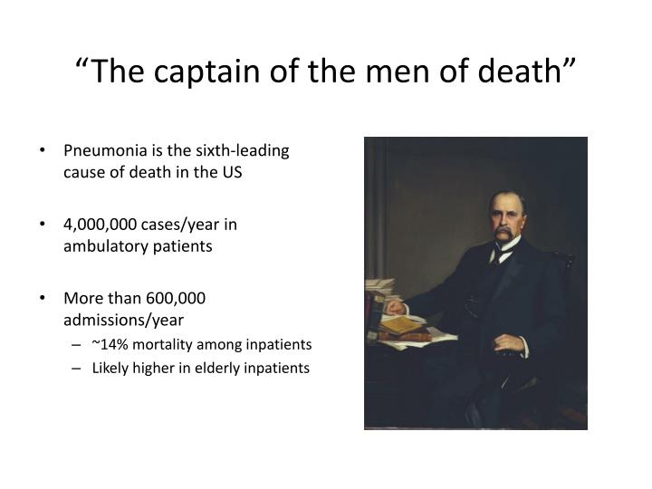 """""""The captain of the men of death"""""""