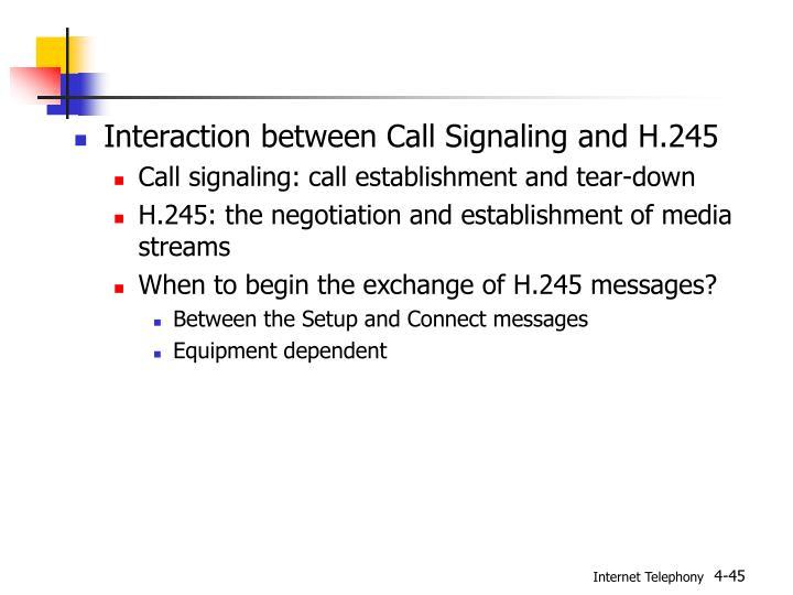 Interaction between Call Signaling and H.245